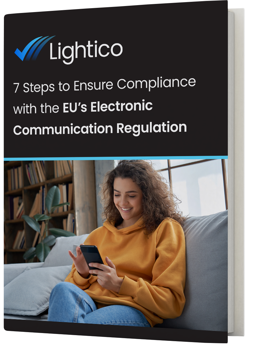 7 Steps to Ensure Compliance with the EU's Electronic Communication Regulation